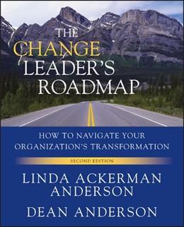 Abbildung von Anderson | The Change Leader's Roadmap | 2. Auflage | 2010 | How to Navigate Your Organizat...