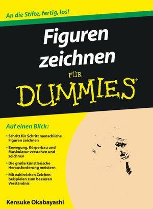 Figuren zeichnen für Dummies | Okabayashi, 2010 | Buch (Cover)