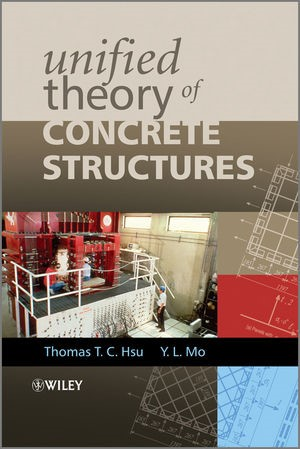 Abbildung von Hsu / Mo | Unified Theory of Concrete Structures | 2. Auflage | 2010