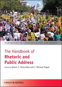 Abbildung von Parry-Giles / Hogan | The Handbook of Rhetoric and Public Address | 1. Auflage | 2010 | beck-shop.de