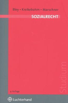 Abbildung von Bley / Kreikebohm / Marschner | Sozialrecht | 9., neu bearbeitete Auflage | 2007