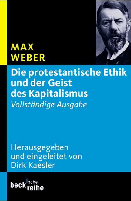 Cover: Max Weber, Die protestantische Ethik und der Geist des Kapitalismus