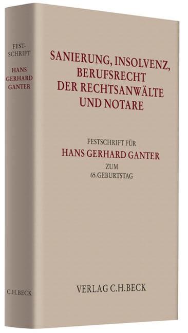 Sanierung, Insolvenz, Berufsrecht der Rechtsanwälte und Notare | Buch (Cover)