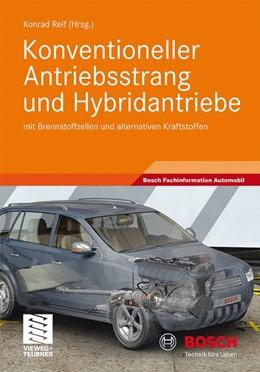 Abbildung von Reif | Konventioneller Antriebsstrang und Hybridantriebe | 2010 | mit Brennstoffzellen und alter...