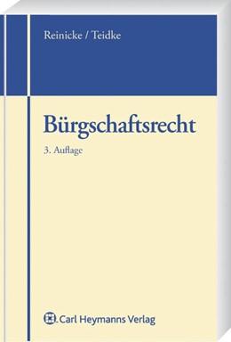Abbildung von Reinicke / Tiedtke | Bürgschaftsrecht | 3. Auflage | 2008 | beck-shop.de