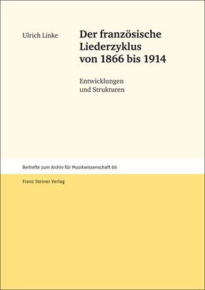 Abbildung von Linke   Der französische Liederzyklus von 1866 bis 1914   2010