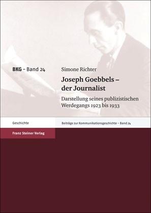 Joseph Goebbels – der Journalist | Richter, 2010 | Buch (Cover)