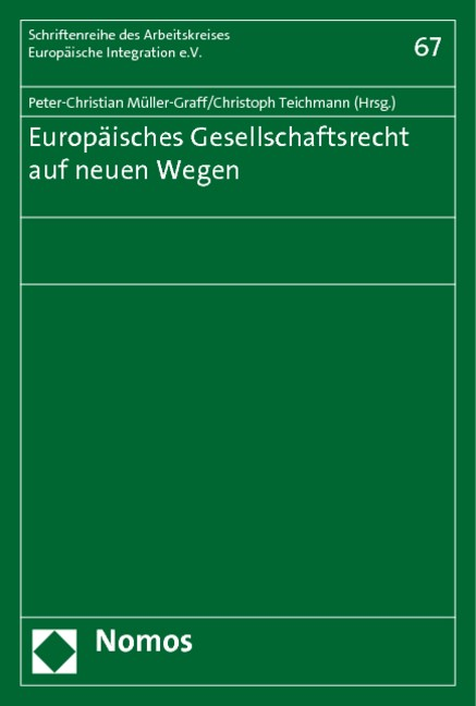 Europäisches Gesellschaftsrecht auf neuen Wegen | Müller-Graff / Teichmann, 2010 | Buch (Cover)