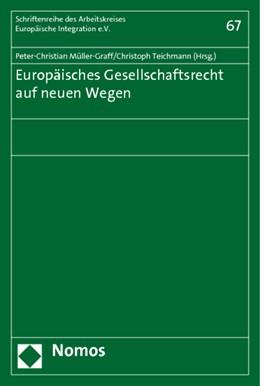Abbildung von Müller-Graff / Teichmann | Europäisches Gesellschaftsrecht auf neuen Wegen | 2010