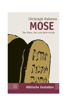 Abbildung von Dohmen | Mose | 3., aktual. Aufl. | 2018 | Der Mann, der zum Buch wurde | 24