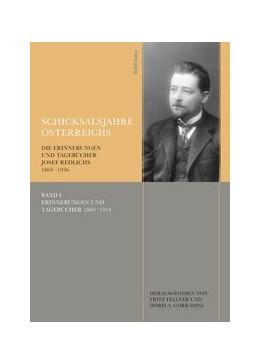 Abbildung von Fellner / Corradini | Schicksalsjahre Österreichs | 1. Auflage | 2011 | Band 105, Teil 1-3 | beck-shop.de