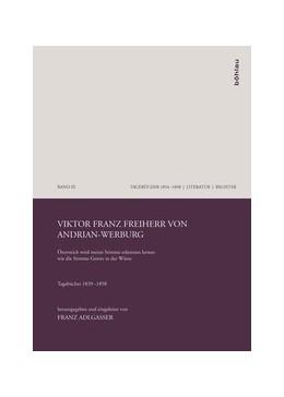 Abbildung von Adlgasser | Viktor Franz Freiherr von Andrian-Werburg | 1. Auflage | 2011 | Band 098, Teil 1-3 | beck-shop.de