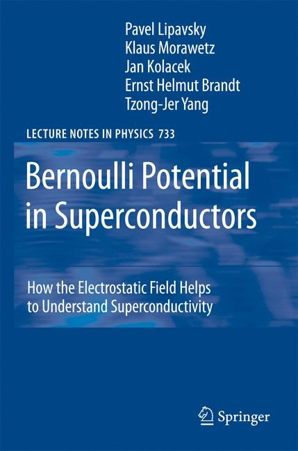 Bernoulli Potential in Superconductors | Lipavsky / Kolácek / Morawetz | 1st Edition. Softcover version of original hardcover edition 2008, 2010 | Buch (Cover)