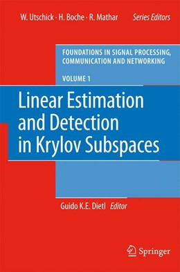 Abbildung von Dietl | Linear Estimation and Detection in Krylov Subspaces | 1st Edition. Softcover version of original hardcover edition 2007 | 2010 | 1