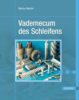 Abbildung von Meister | Vademecum des Schleifens | 2012