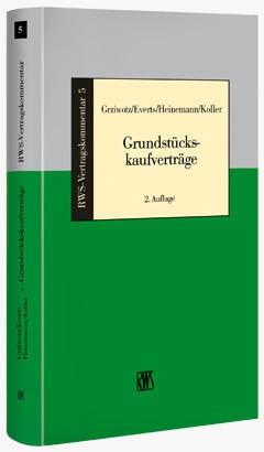 Abbildung von Grziwotz / Everts / Heinemann / Koller (Hrsg.) | Grundstückskaufverträge | 2., neu bearbeitete Auflage | 2019