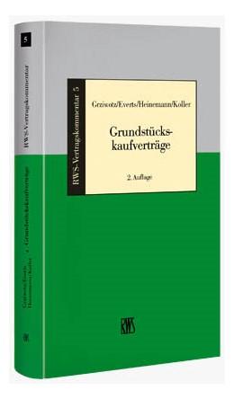 Abbildung von Grziwotz / Everts | Grundstückskaufverträge | 2. Auflage | 2021 | 5 | beck-shop.de