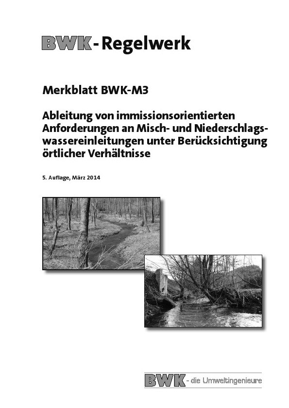 Ableitung von immissionsorientierten Anforderungen an Misch- und Niederschlagswassereinleitungen unter Berücksichtigung örtlicher Verhältnisse. | 4., veränd. Aufl., 2014 | Buch (Cover)