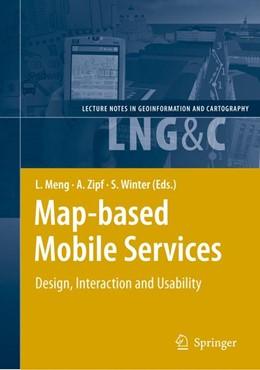 Abbildung von Meng / Zipf | Map-based Mobile Services | 1. Auflage | 2010 | beck-shop.de