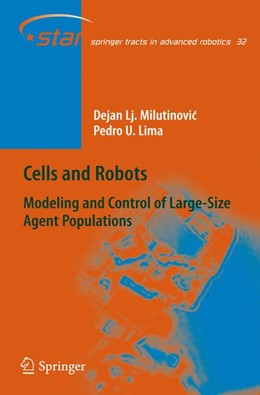 Abbildung von Milutinovic / Lima | Cells and Robots | 1st Edition. Softcover version of original hardcover edition 2007 | 2010 | Modeling and Control of Large-... | 32