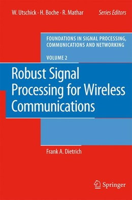 Abbildung von Dietrich | Robust Signal Processing for Wireless Communications | 1st Edition. Softcover version of original hardcover edition 2008 | 2010 | 2