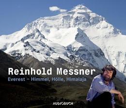 Abbildung von Messner | Everest - Himmel, Hölle, Himalaja. Sonderausgabe | 2019