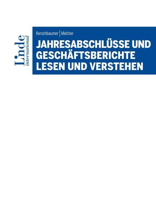 Abbildung von Melcher / Kerschbaumer | Jahresabschlüsse und Geschäftsberichte lesen und verstehen | 2019