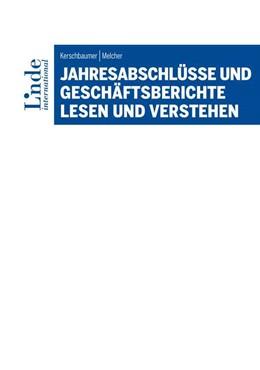 Abbildung von Melcher / Kerschbaumer | Jahresabschlüsse und Geschäftsberichte lesen und verstehen | 2020
