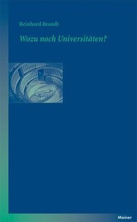 Wozu noch Universitäten? | Brandt, 2011 | Buch (Cover)