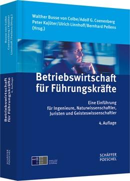 Abbildung von Busse von Colbe / Coenenberg   Betriebswirtschaft für Führungskräfte   4. Auflage   2011   beck-shop.de
