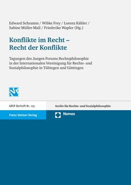 Abbildung von Schramm / Frey / Kähler / Müller-Mall / Wapler | Konflikte im Recht - Recht der Konflikte | 1. Auflage | 2010 | Tagungen des Jungen Forums Rec... | 125