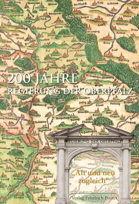 200 Jahre Regierung der Oberpfalz, 2010 | Buch (Cover)