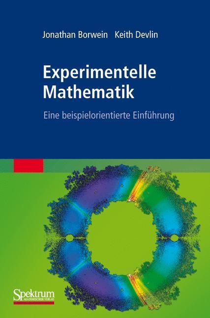 Experimentelle Mathematik | Borwein / Devlin, 2010 | Buch (Cover)