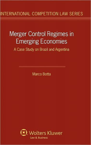 Merger Control Regimes in Emerging EConomies | Botta, 2010 | Buch (Cover)