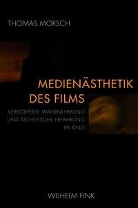 Medienästhetik des Films | Morsch | 1. Aufl. 2011, 2011 | Buch (Cover)