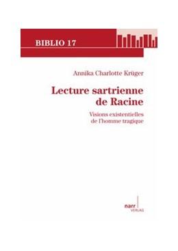Abbildung von Krüger   Lecture sartrienne de Racine   2011   Visions existentielles de l'ho...   192