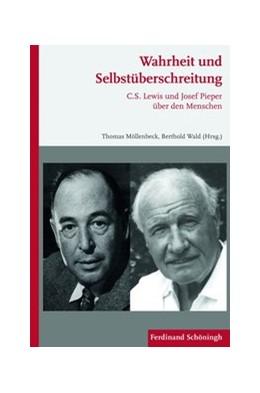 Abbildung von Möllenbeck / Wald | Wahrheit und Selbstüberschreitung | 1. Auflage | 2011 | beck-shop.de