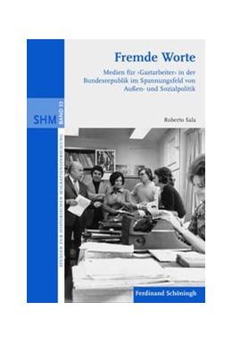 Abbildung von Sala   Fremde Worte   1. Auflage   2011   22   beck-shop.de