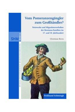 Abbildung von Reves | Vom Pomeranzengängler zum Großhändler? | 1. Auflage | 2012 | 23 | beck-shop.de