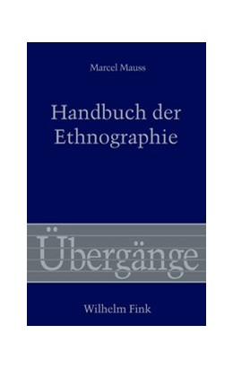 Abbildung von Mauss / Därmann / Mahlke | Handbuch der Ethnographie | 2013 | 2013 | Herausgegeben von Iris Därmann... | 60
