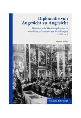 Abbildung von Steller | Diplomatie von Angesicht zu Angesicht | 1. Auflage | 2011 | beck-shop.de