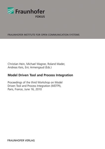 Model Driven Tool and Process Integration | / Hein / Wagner / Mader / Keis / Armengaud, 2011 | Buch (Cover)
