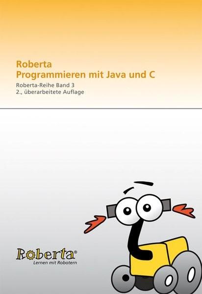 Roberta - Programmieren mit Java | / Leimbach / Bredenfeld / Theidig | 2., überarb. Aufl., 2010 | Buch (Cover)
