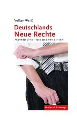 Abbildung von Weiß   Deutschlands Neue Rechte   1. Auflage   2011   beck-shop.de