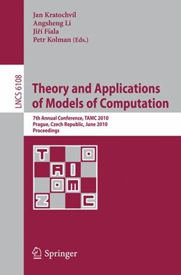 Abbildung von Kratochvil / Li / Fiala / Kolman | Theory and Applications of Models of Computation | 2010 | 7th Annual Conference, TAMC 20...