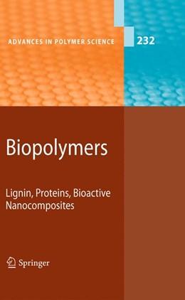 Abbildung von Abe / Kobayashi   Biopolymers   2010   Lignin, Proteins, Bioactive Na...   232