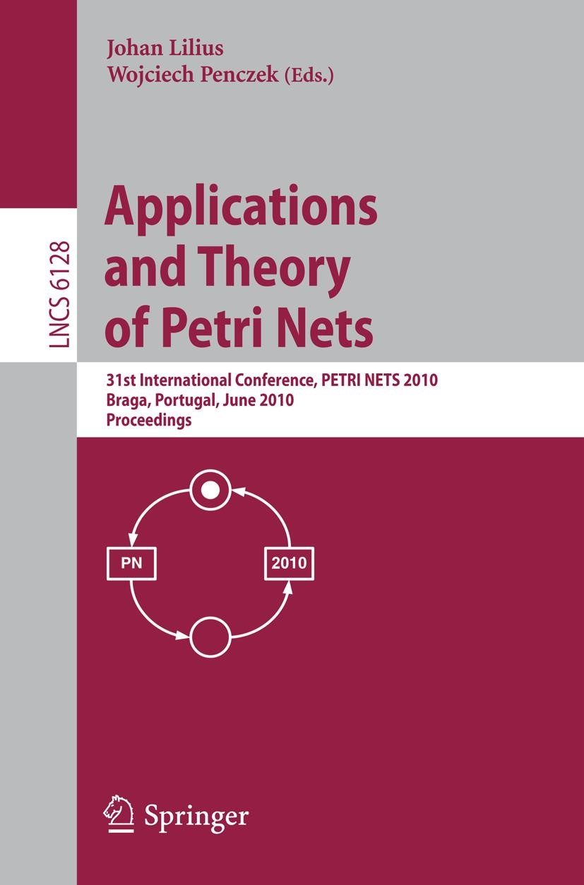 Applications and Theory of Petri Nets | Lilius / Penczek, 2010 | Buch (Cover)