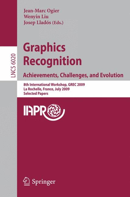 Graphics Recognition: Achievements, Challenges, and Evolution | Ogier / Liu / Llados, 2010 | Buch (Cover)
