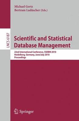 Abbildung von Gertz / Ludäscher | Scientific and Statistical Database Management | 2010 | 22nd International Conference,...