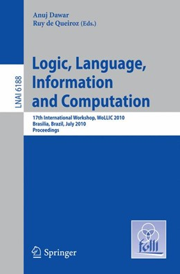 Abbildung von Dawar / de Queiroz | Logic, Language, Information and Computation | 2010 | 17th International Workshop, W...